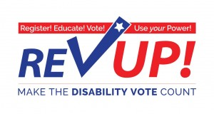Rev Up! Make the disability vote count