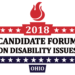 2018 Candidate Forum on Disability Issues